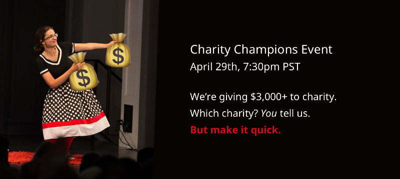 Next Ignite Seattle:  Thurs. April 29th, 7:30pm (Charity Champions)